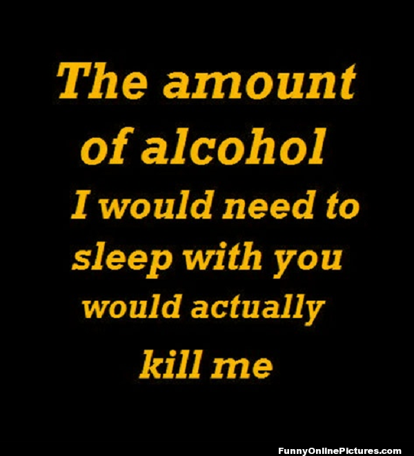 Quotes About Alcohol Fair Funny Alcohol Quote