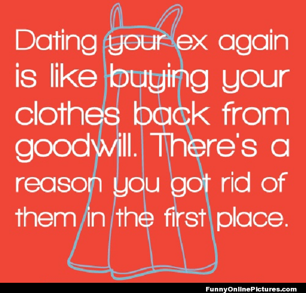 dating your friends ex quotes There are exceptions to every rule, but one girl code i've always lived by is this one: don't date your friend's ex don't hook up with your friend's ex, don't talk about how you like your friend's ex, don't get into a relationship with your friend's ex just stay away from someone a friend dated advertisement.