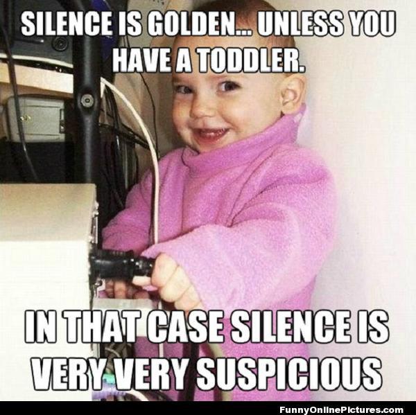 Toddler Silence